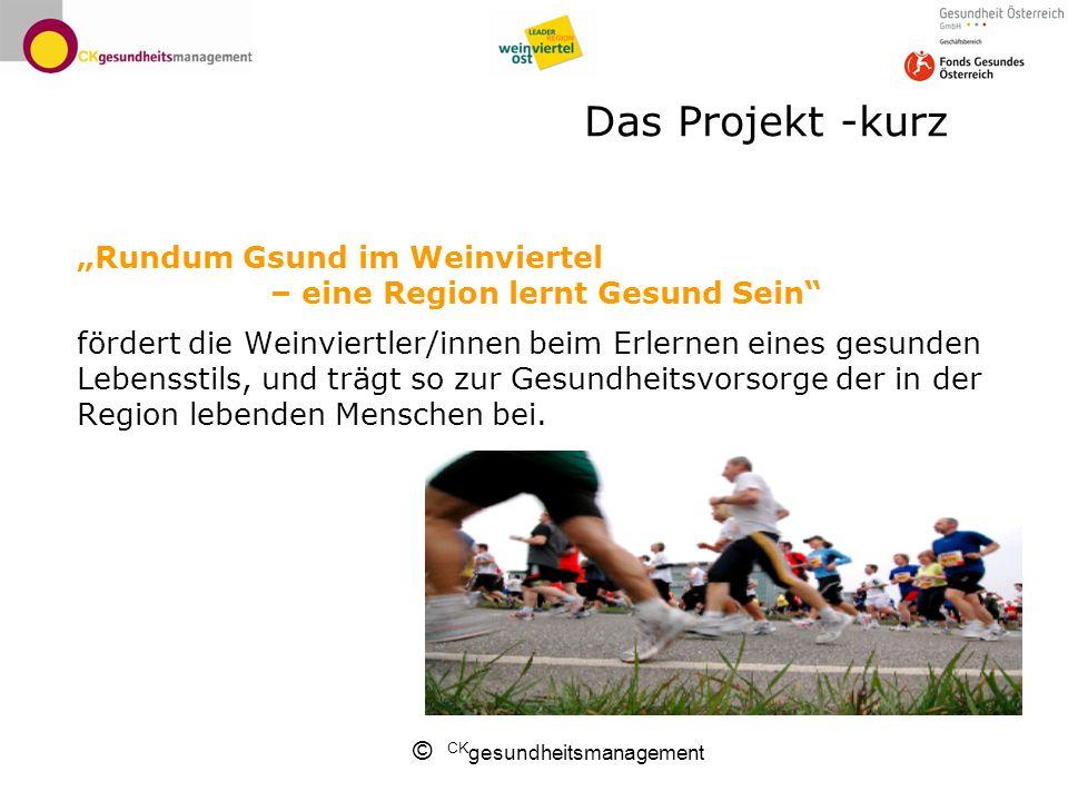 """Das Projekt -kurz """"Rundum Gsund im Weinviertel – eine Region lernt Gesund Sein"""