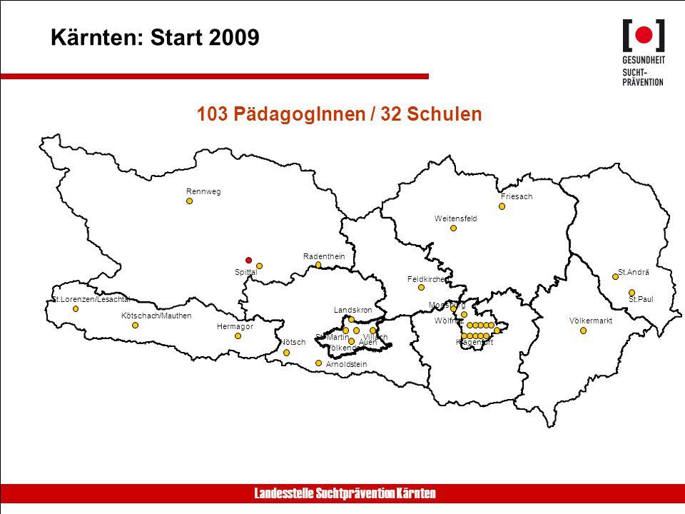 Kärnten: Start 2009 103 PädagogInnen / 32 Schulen Rennweg Friesach