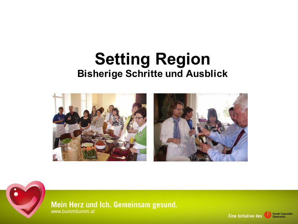 Setting Region Bisherige Schritte und Ausblick