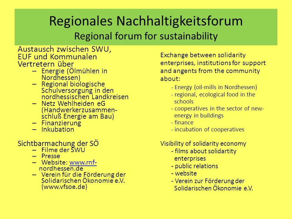 Regionales Nachhaltigkeitsforum Regional forum for sustainability