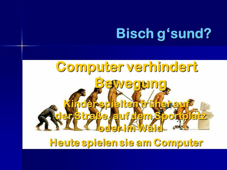 Computer verhindert Bewegung