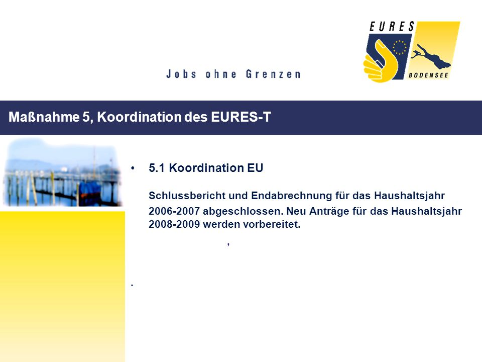 Maßnahme 5, Koordination des EURES-T