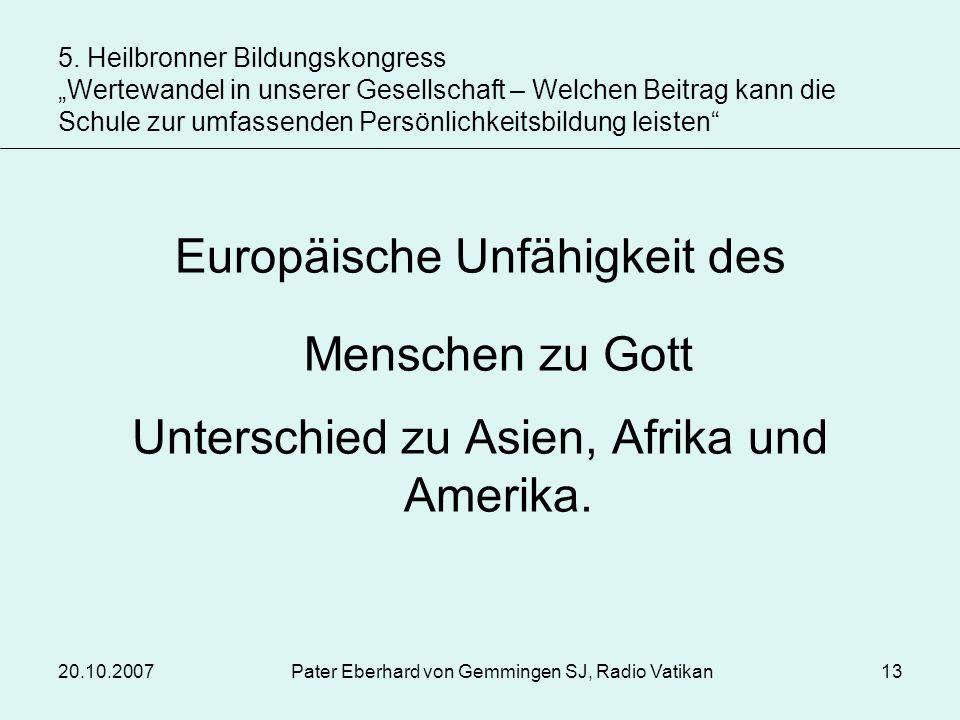Europäische Unfähigkeit des Menschen zu Gott