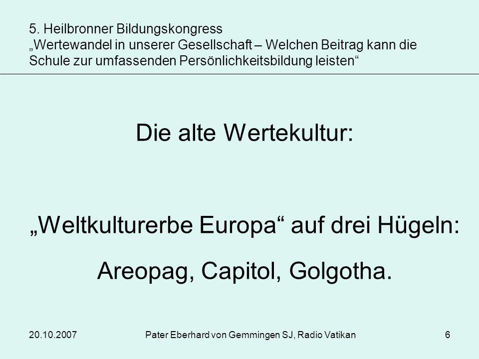 """""""Weltkulturerbe Europa auf drei Hügeln: Areopag, Capitol, Golgotha."""