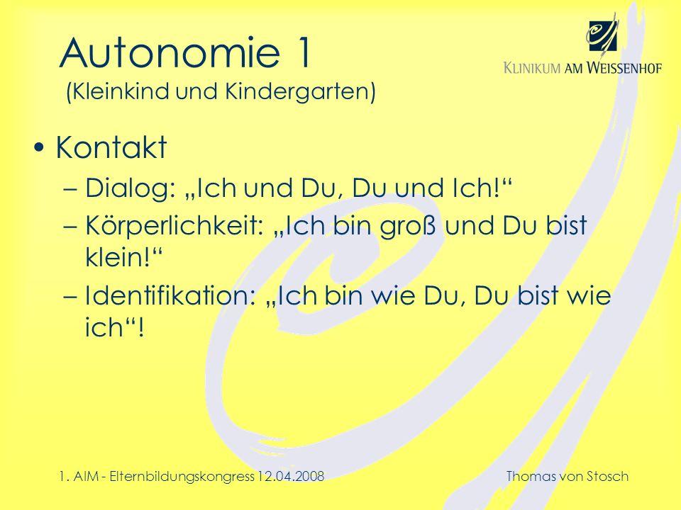 Autonomie 1 (Kleinkind und Kindergarten)