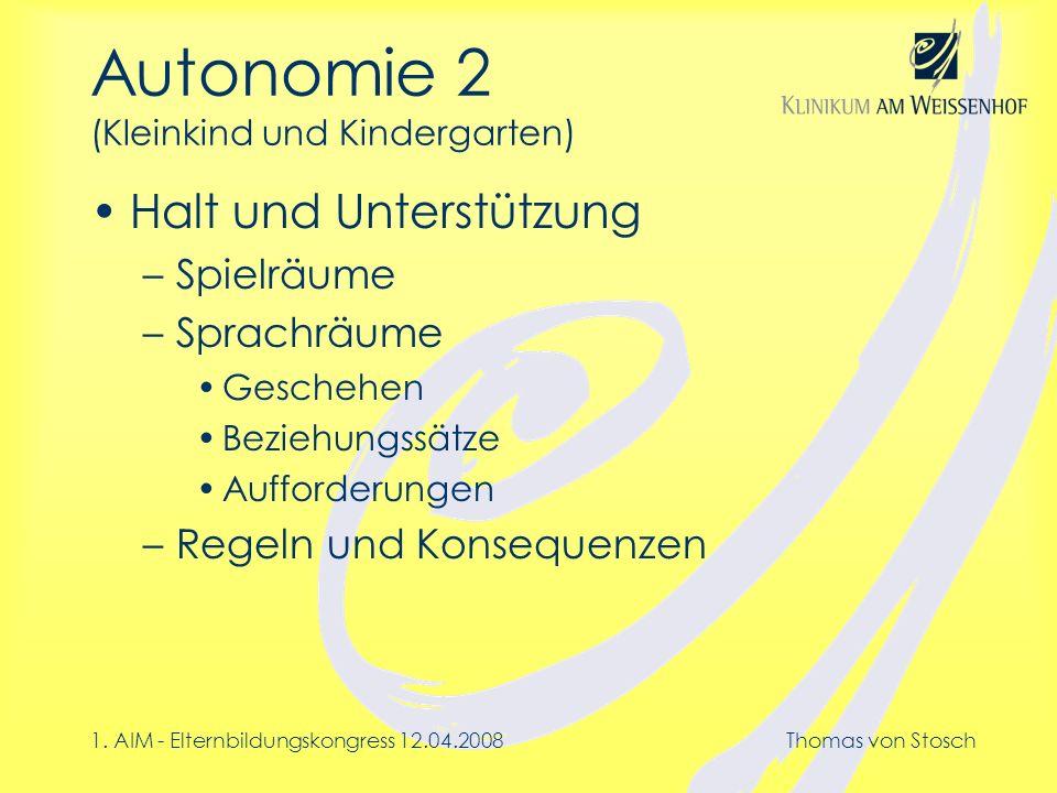 Autonomie 2 (Kleinkind und Kindergarten)