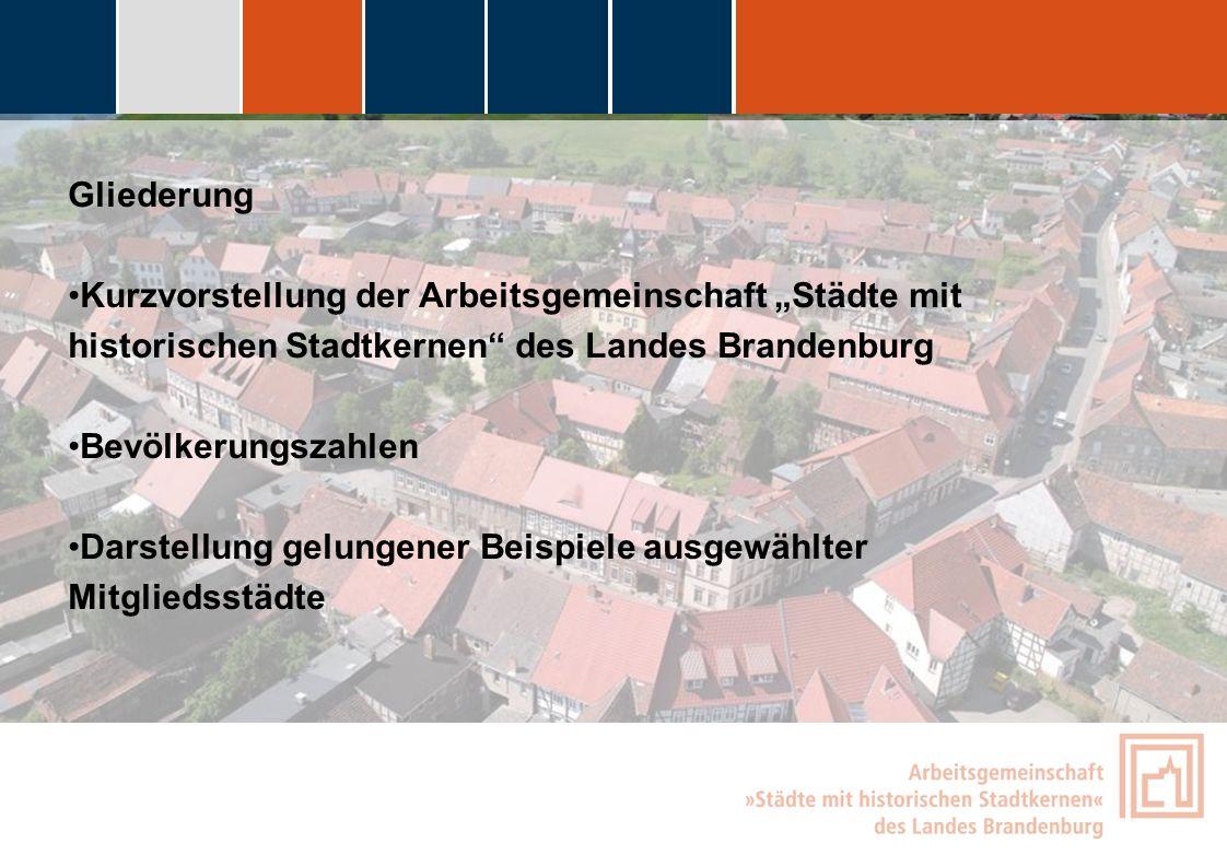 """Gliederung Kurzvorstellung der Arbeitsgemeinschaft """"Städte mit historischen Stadtkernen des Landes Brandenburg."""