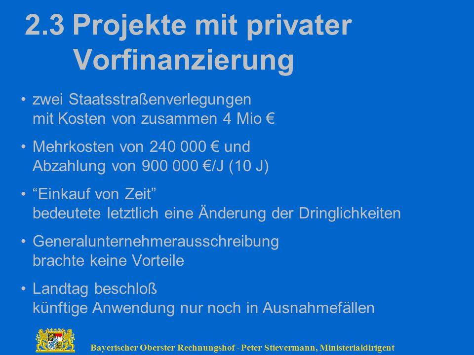 2.3 Projekte mit privater Vorfinanzierung