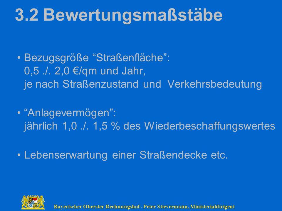 3.2 Bewertungsmaßstäbe Bezugsgröße Straßenfläche : 0,5 ./. 2,0 €/qm und Jahr, je nach Straßenzustand und Verkehrsbedeutung.