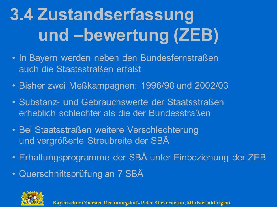 3.4 Zustandserfassung und –bewertung (ZEB)