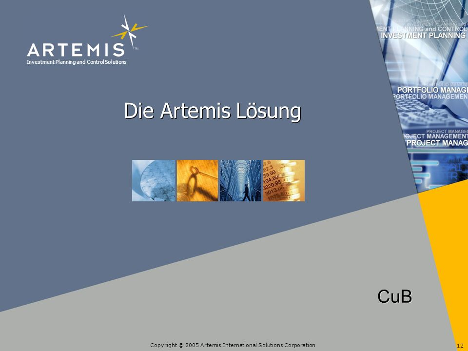 Die Artemis Lösung CuB Copyright © 2004 Artemis International Solutions Corporation