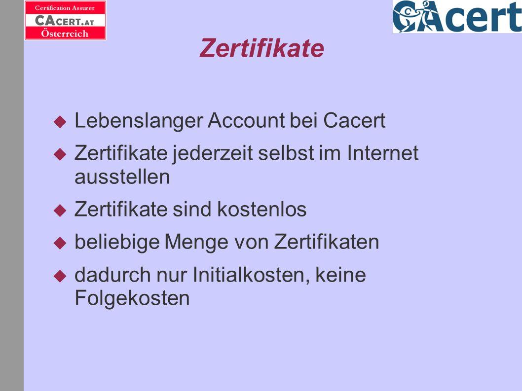 Zertifikate Lebenslanger Account bei Cacert