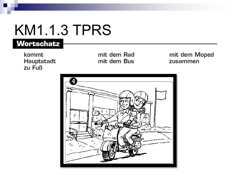 KM1.1.3 TPRS Rudi und Anja kommen zusammen mit dem Moped zur Schule.