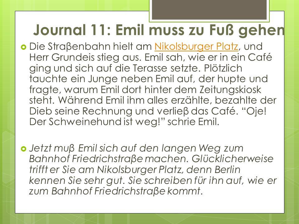 Journal 11: Emil muss zu Fuß gehen