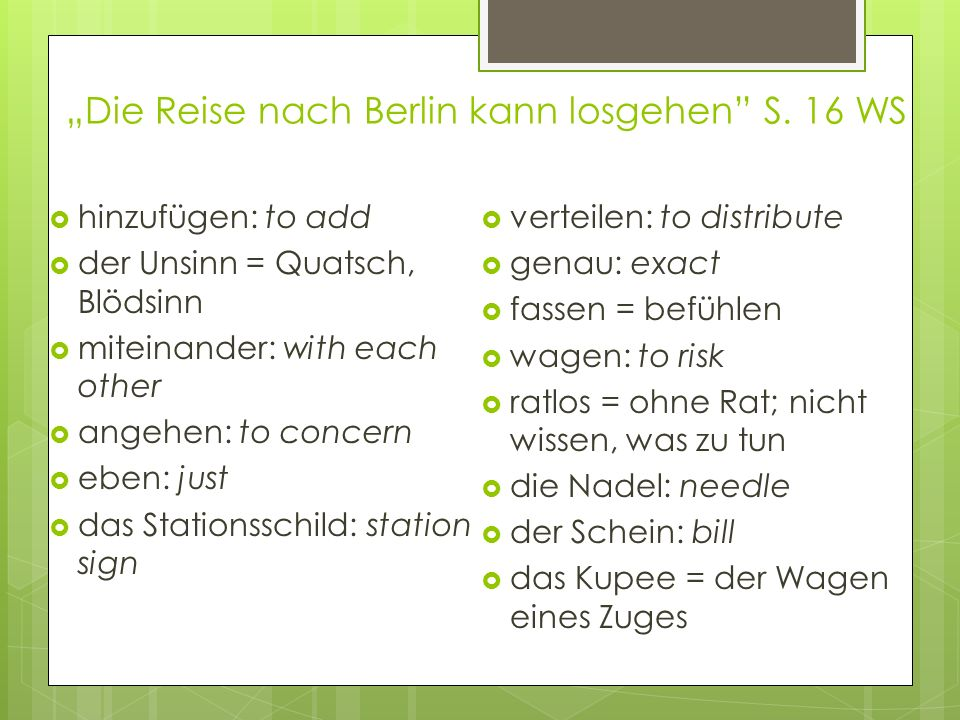 """""""Die Reise nach Berlin kann losgehen S. 16 WS"""