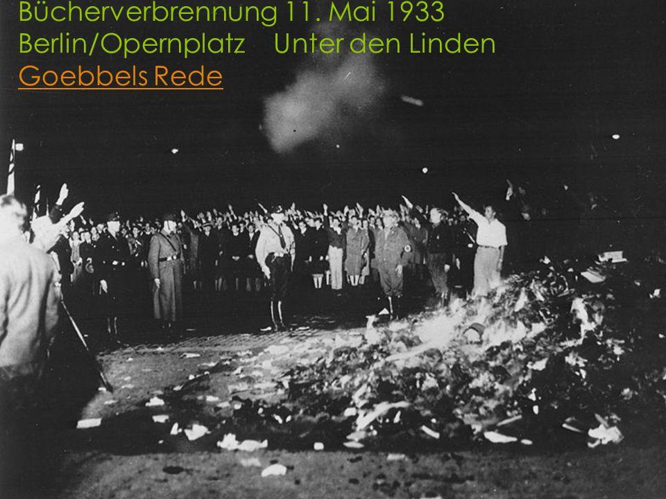 Bücherverbrennung 11. Mai 1933 Berlin/Opernplatz Unter den Linden Goebbels Rede