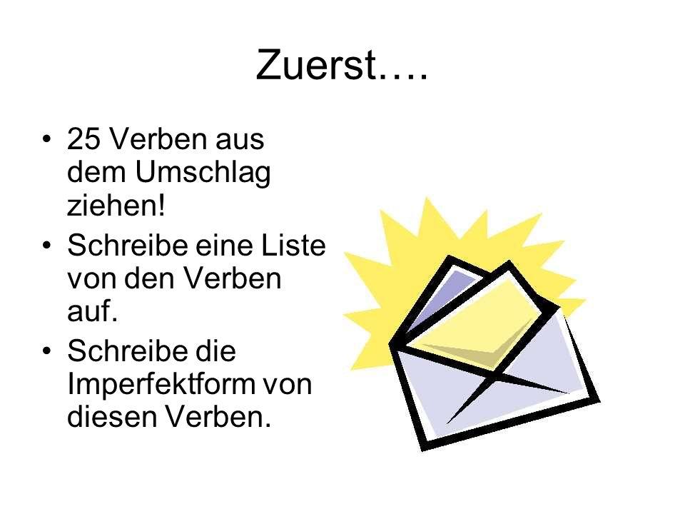 Zuerst…. 25 Verben aus dem Umschlag ziehen!