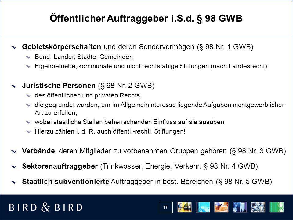 Öffentlicher Auftraggeber i.S.d. § 98 GWB