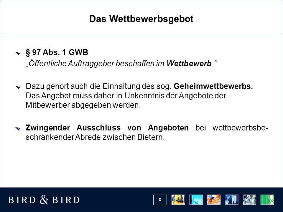Das Wettbewerbsgebot § 97 Abs. 1 GWB