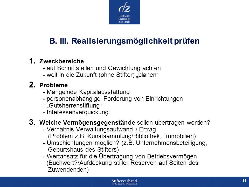 B. III. Realisierungsmöglichkeit prüfen