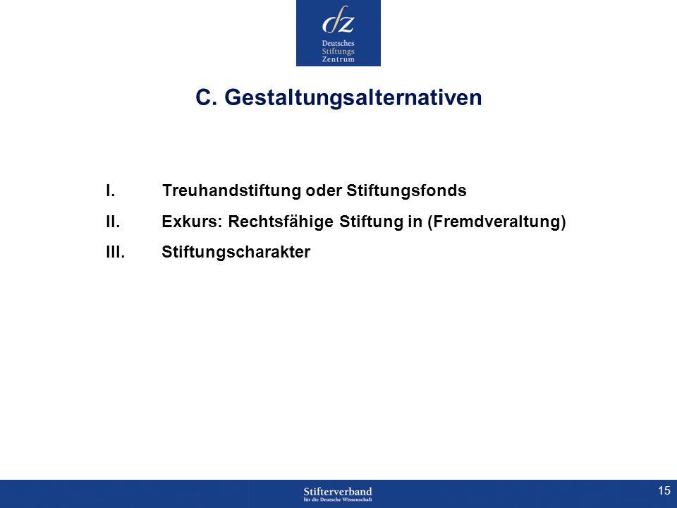 C. Gestaltungsalternativen