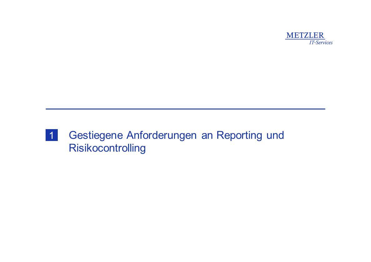 Gestiegene Anforderungen an Reporting und Risikocontrolling
