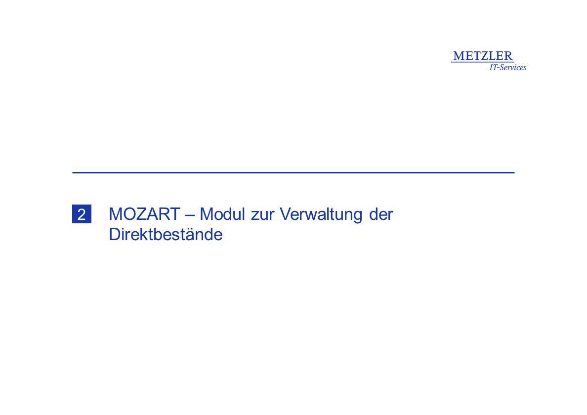 MOZART – Modul zur Verwaltung der Direktbestände