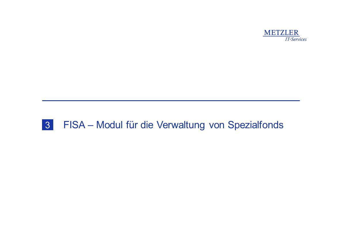 FISA – Modul für die Verwaltung von Spezialfonds