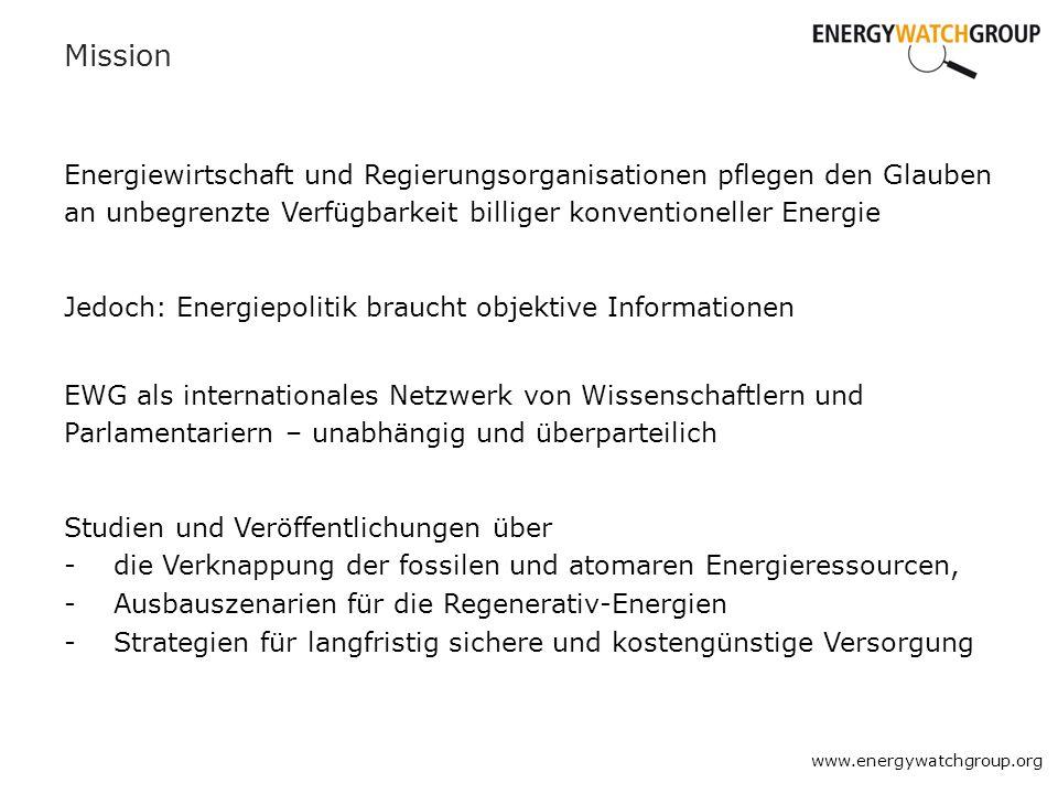 Mission Energiewirtschaft und Regierungsorganisationen pflegen den Glauben an unbegrenzte Verfügbarkeit billiger konventioneller Energie.