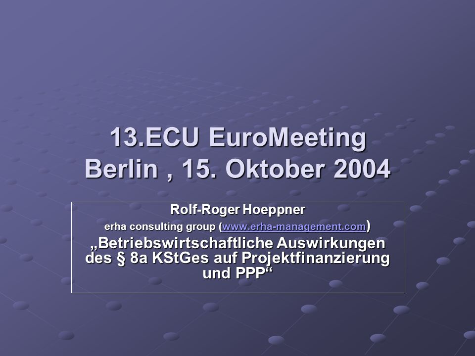 13.ECU EuroMeeting Berlin , 15. Oktober 2004