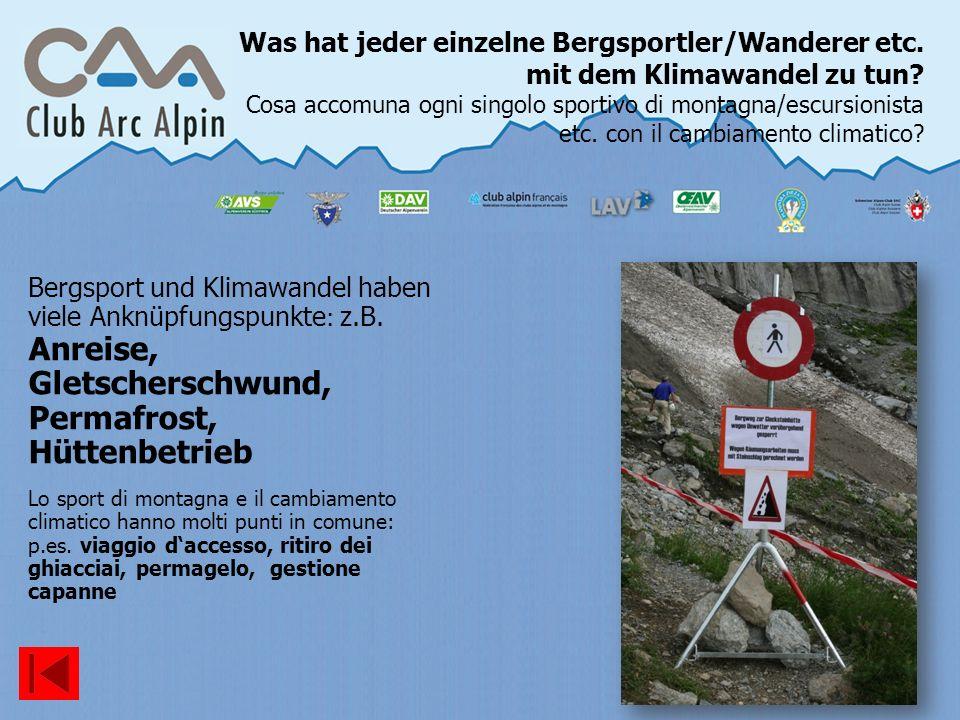 Was hat jeder einzelne Bergsportler/Wanderer etc