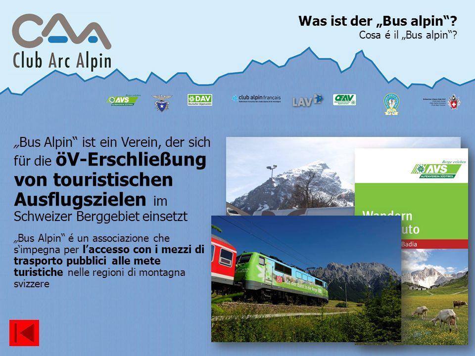 "Was ist der ""Bus alpin Cosa é il ""Bus alpin"