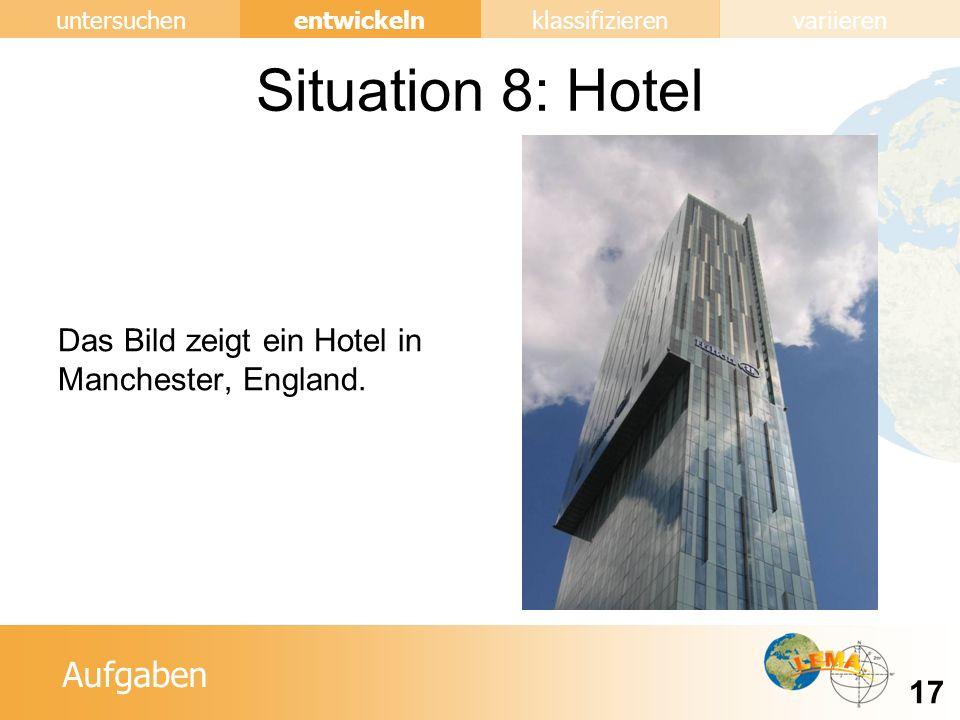 Situation 8: Hotel Das Bild zeigt ein Hotel in Manchester, England.