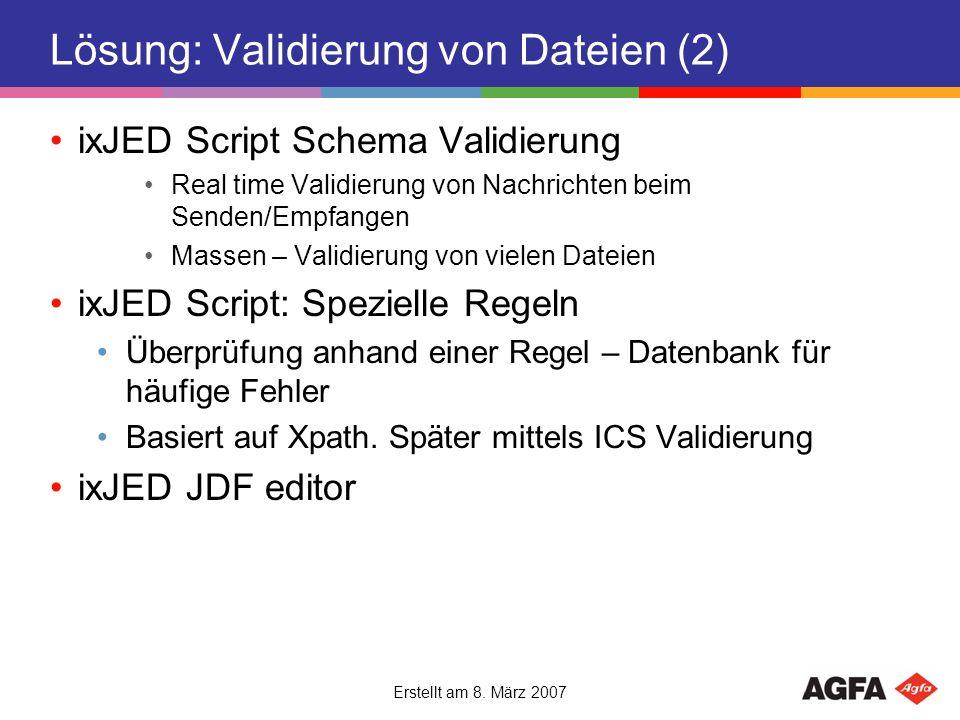 Lösung: Validierung von Dateien (2)