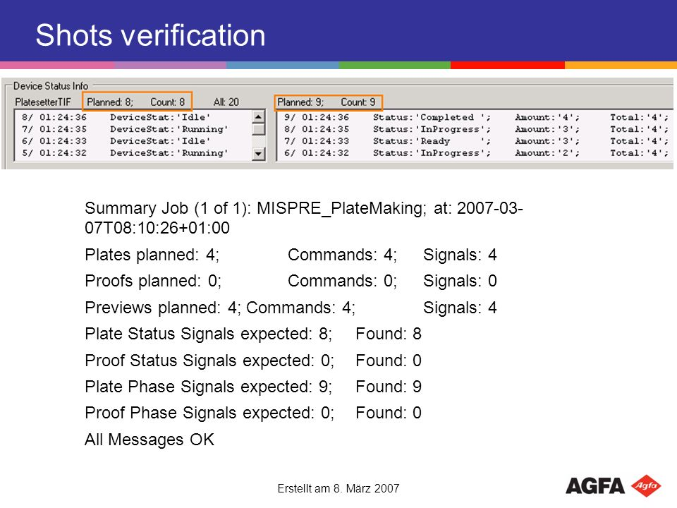 Shots verification Summary Job (1 of 1): MISPRE_PlateMaking; at: T08:10:26+01:00. Plates planned: 4; Commands: 4; Signals: 4.