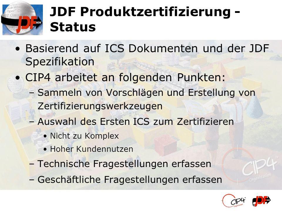 JDF Produktzertifizierung - Status
