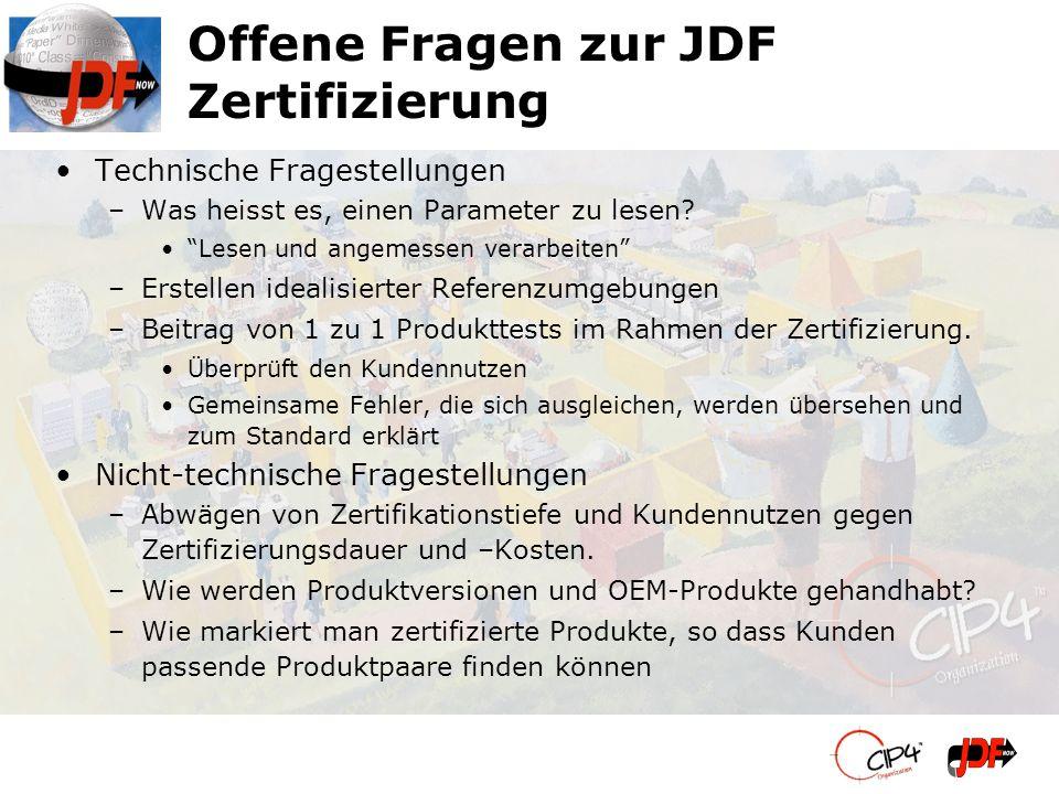 Offene Fragen zur JDF Zertifizierung