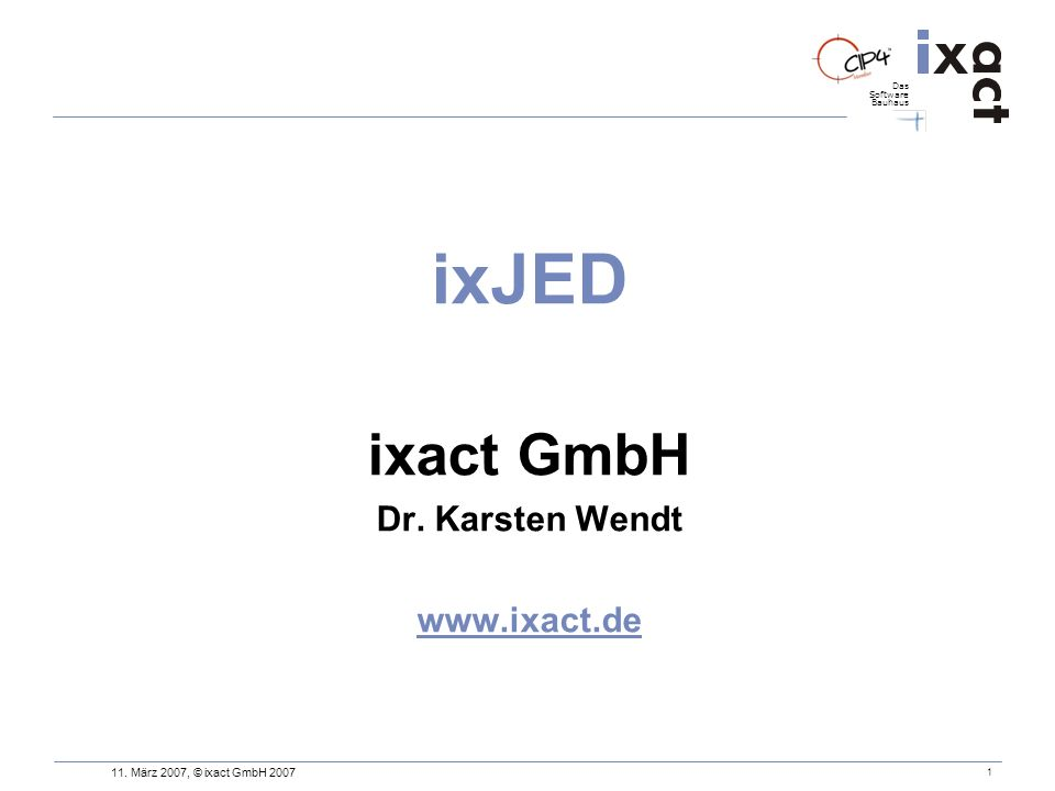 ixJED ixact GmbH Dr. Karsten Wendt www.ixact.de