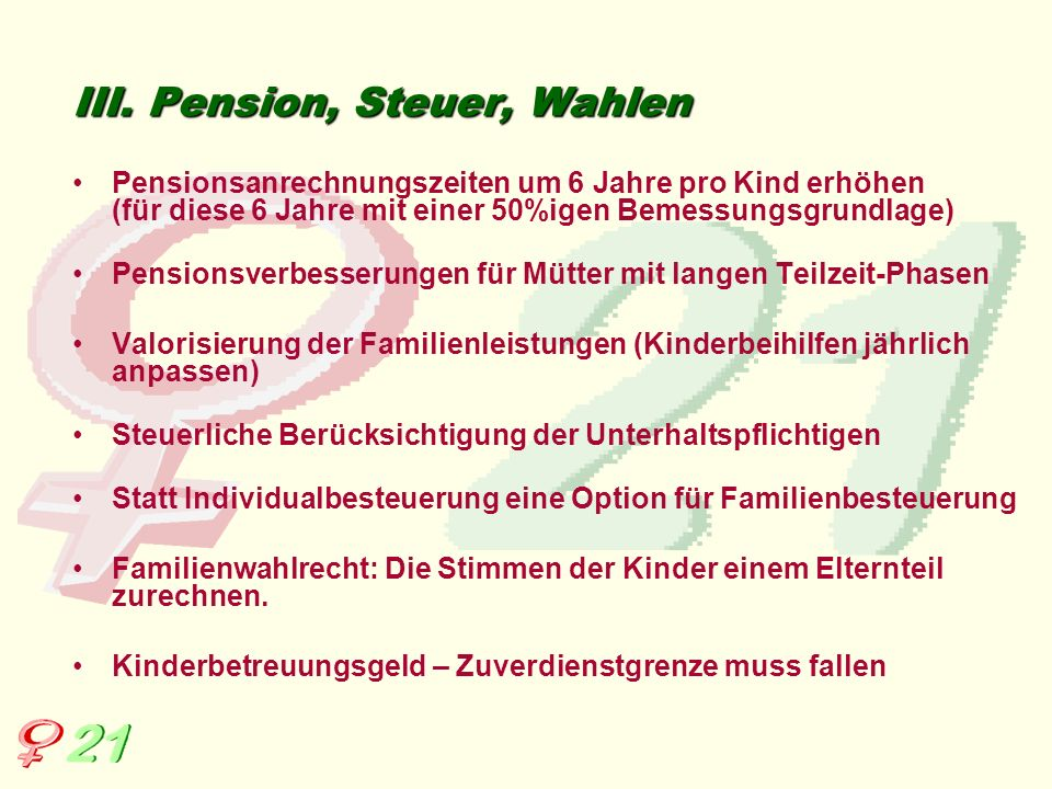 III. Pension, Steuer, Wahlen