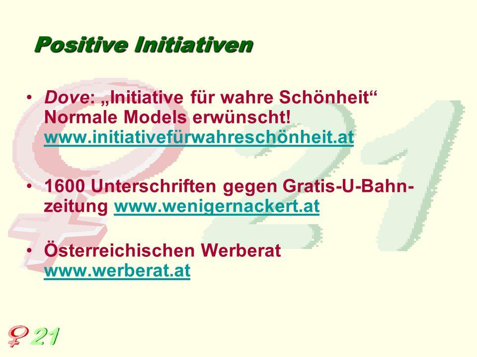 """Positive Initiativen Dove: """"Initiative für wahre Schönheit Normale Models erwünscht! www.initiativefürwahreschönheit.at."""