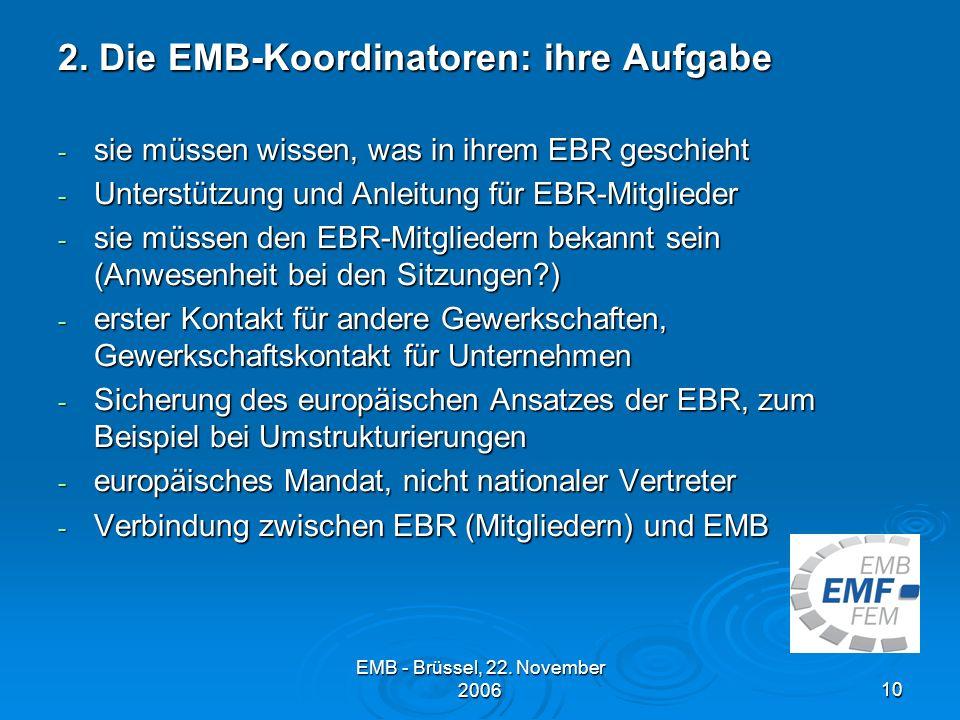 2. Die EMB-Koordinatoren: ihre Aufgabe