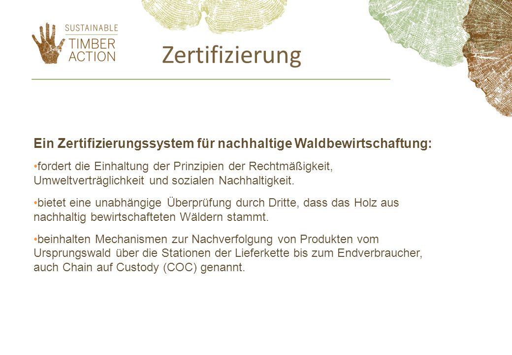 ZertifizierungEin Zertifizierungssystem für nachhaltige Waldbewirtschaftung: