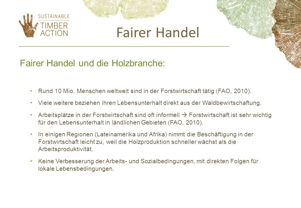Fairer Handel Fairer Handel und die Holzbranche: