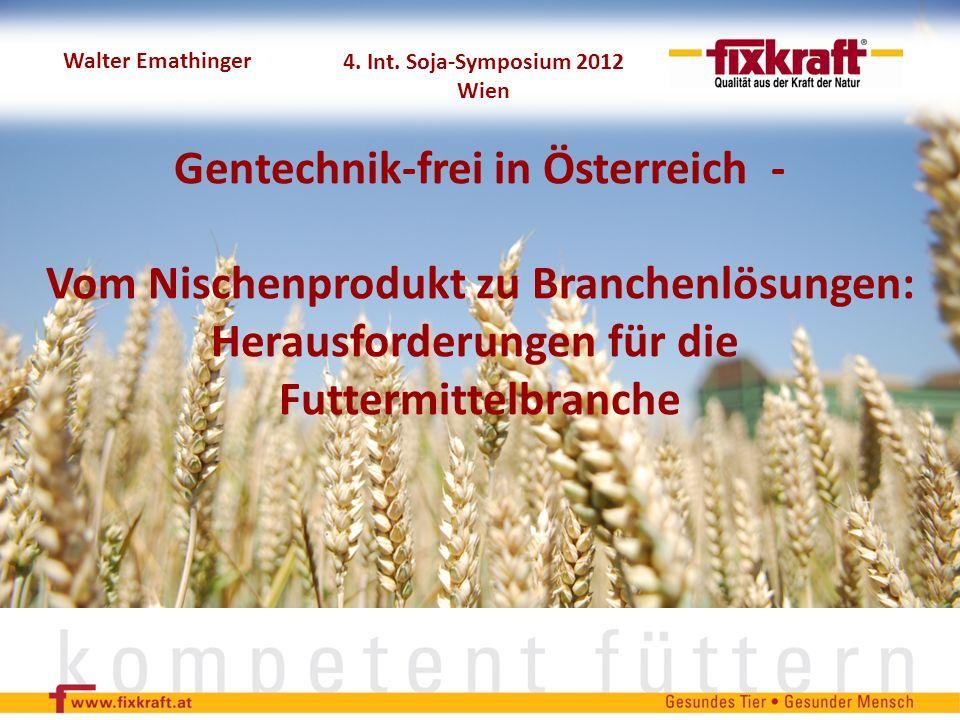 Gentechnik-frei in Österreich -