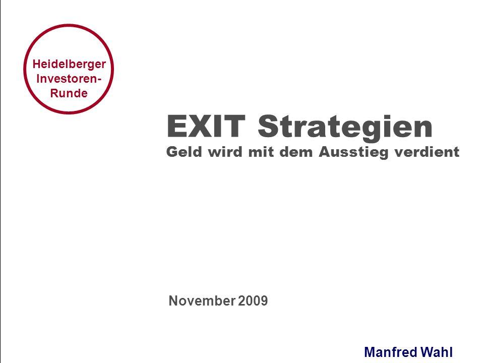 EXIT Strategien Geld wird mit dem Ausstieg verdient
