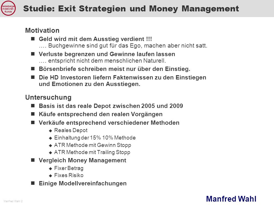 Studie: Exit Strategien und Money Management