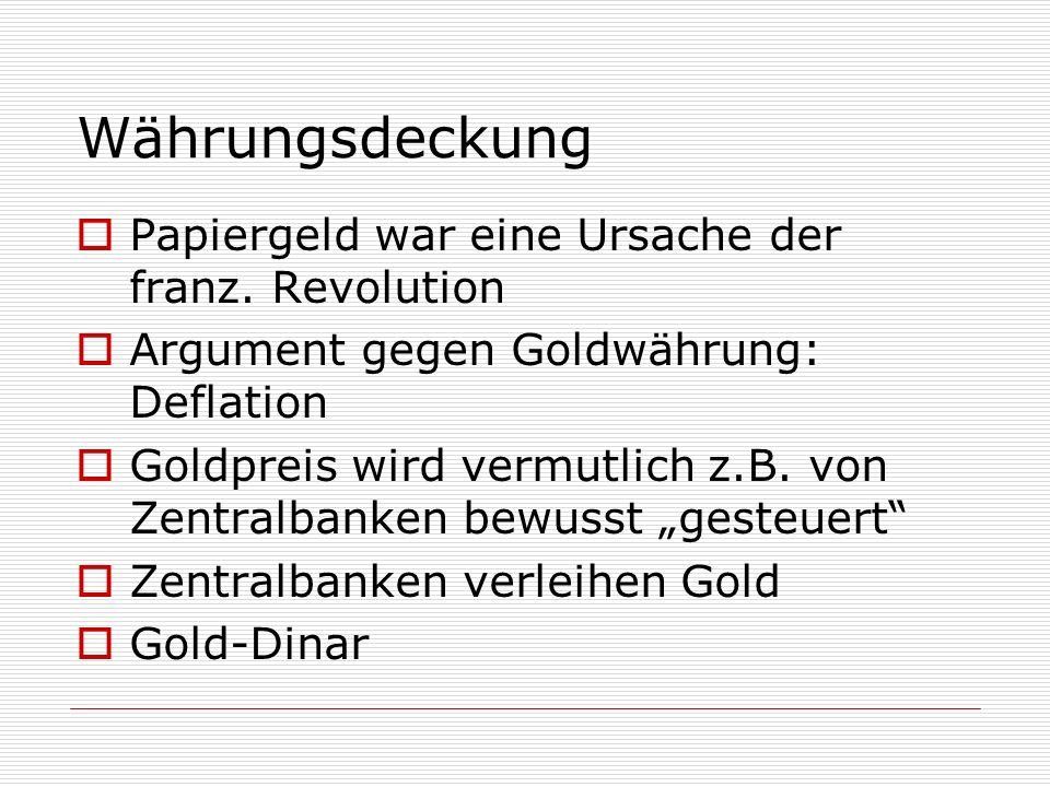 Währungsdeckung Papiergeld war eine Ursache der franz. Revolution