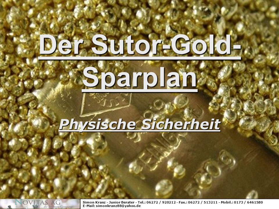 Der Sutor-Gold-Sparplan