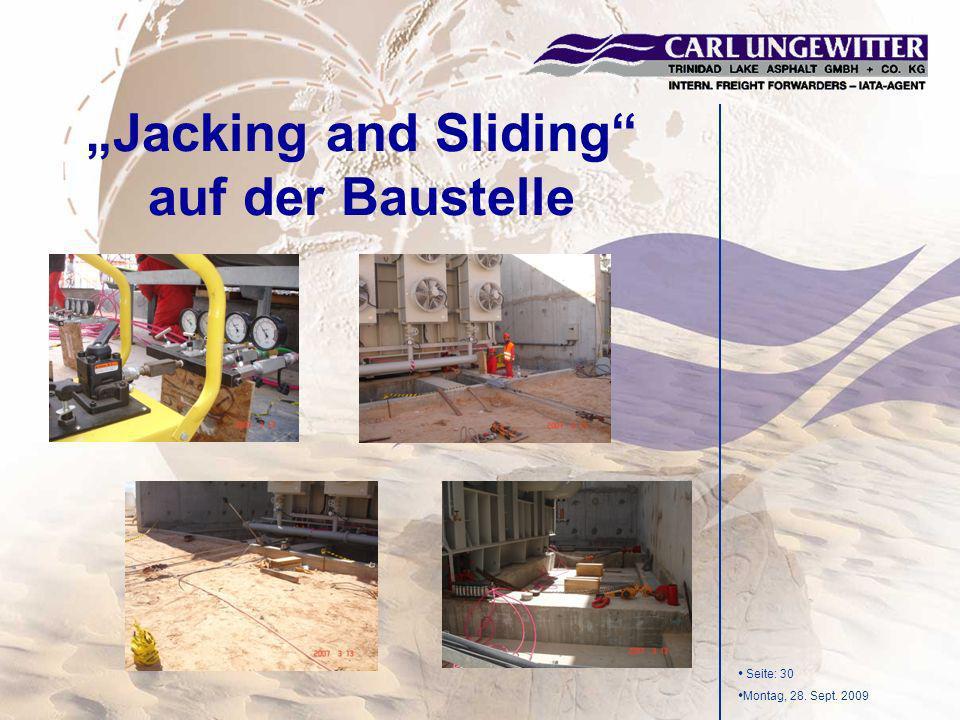 """Jacking and Sliding auf der Baustelle"