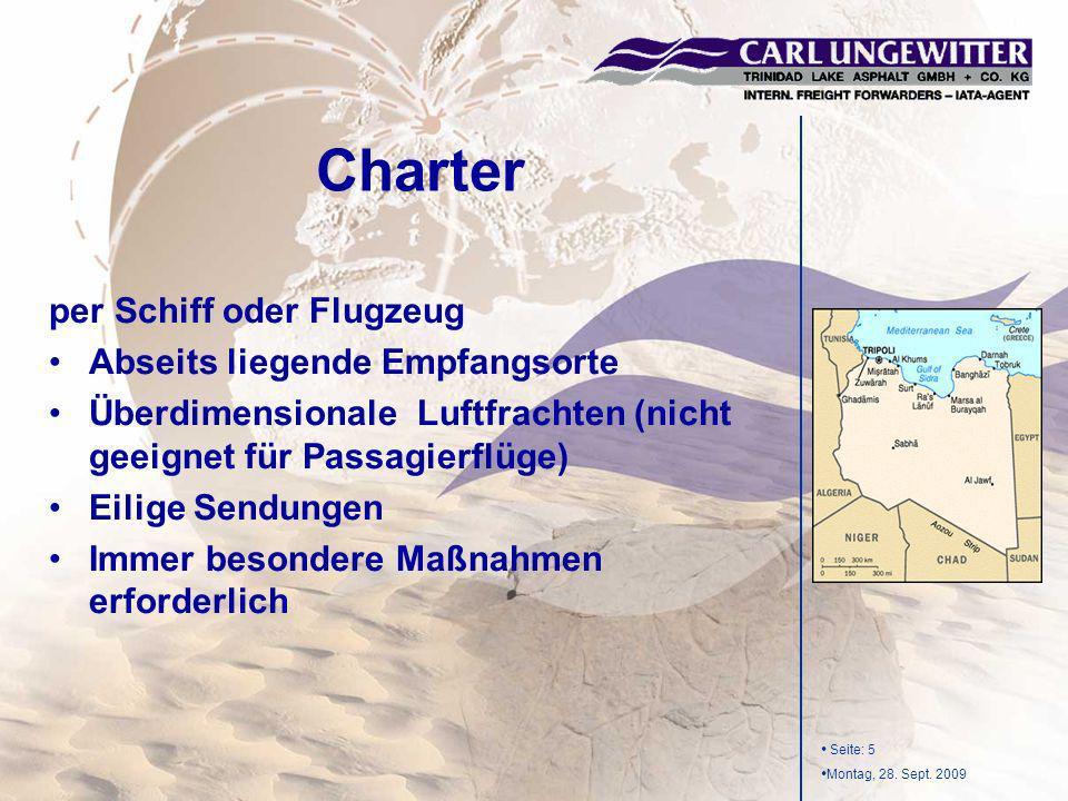Charter per Schiff oder Flugzeug Abseits liegende Empfangsorte
